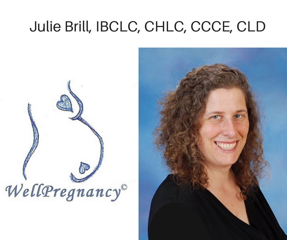 Julie Brill IBCLC of WellPregnancy Lactation Consultant
